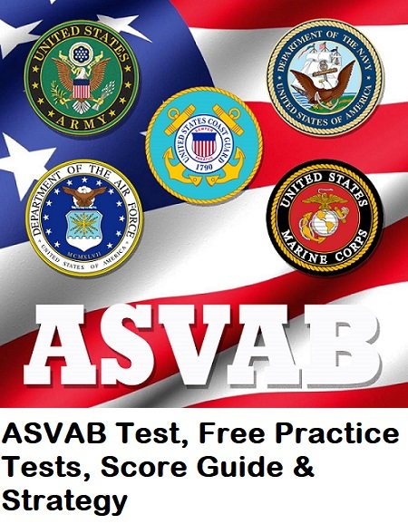 ASVAB Test, Free Practice Tests, Score Guide and Strategy