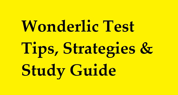 Wonderlic Test Tips, Strategies and Study Guide